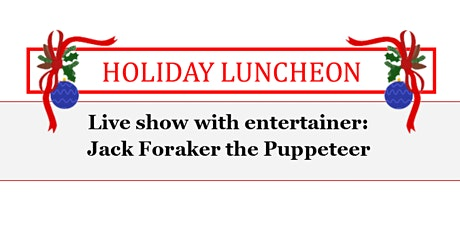 Holiday Luncheon tickets