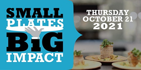 Small Plates Big Impact tickets