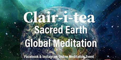 Clair-i-Tea Online  Sacred Earth Global Mediation tickets