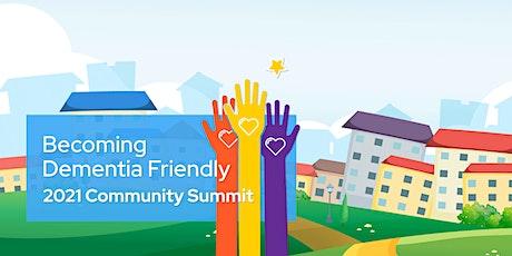 Becoming Dementia Friendly: 2021 Community Summit tickets