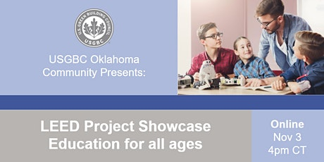 USGBC Oklahoma Presents: LEED Project Showcase - Education for all tickets
