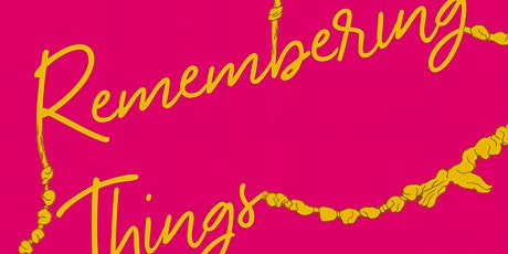 Remembering Things tickets