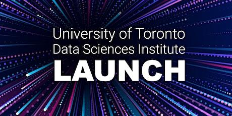 University of Toronto Data Sciences Institute | Launch tickets