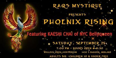 Raqs Mystique Presents Phoenix Rising tickets