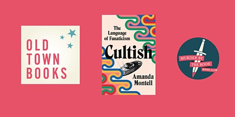 September Murder by the Book Club: Cultish by Amanda Montell tickets