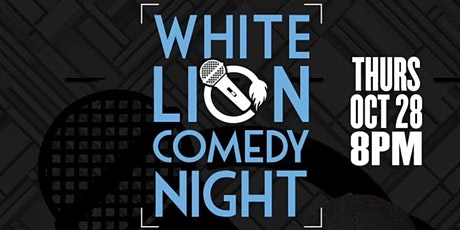 White Lion Comedy Night tickets