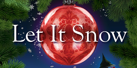 Let It Snow tickets