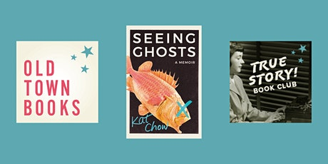 October True Story! Book Club: Seeing Ghosts by Kat Chow tickets