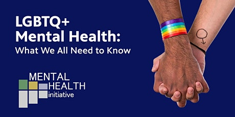 LGBTQ+ Mental Health: What We All Need to Know tickets