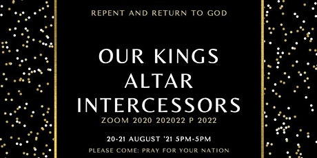 REPENT & RETURN TO GOD: 24 HOUR INTERCEDING FOR DESTINY OF NATIONS tickets
