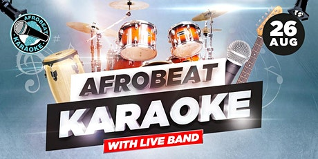 Afrobeat Karaoke with Live Band & Party tickets