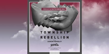 Township Rebellion at It'll Do Club tickets