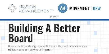Building a Better Board tickets