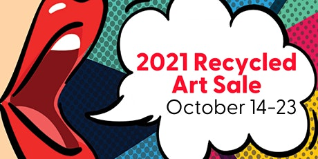 Recycled Art Sale VIP Preview and Opening Night Event tickets