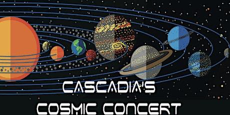 Cascadia's Cosmic Concert tickets