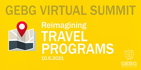 GEBG Summit: Reimagining Travel Programs tickets