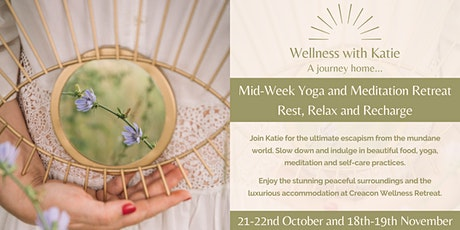 Rest, Relax and Recharge - Mid-Week Yoga and Meditation Retreat  at Creacon tickets