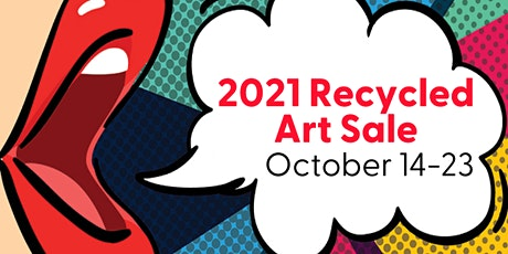 Recycled Art Sale Opening Weekend tickets