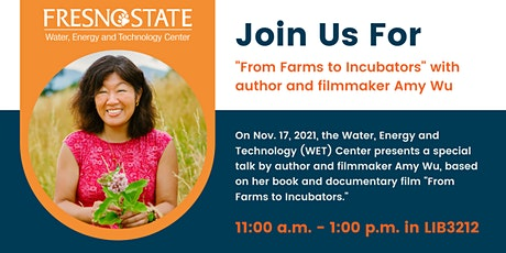 """""""From Farms to Incubators"""" with author and filmmaker Amy Wu tickets"""