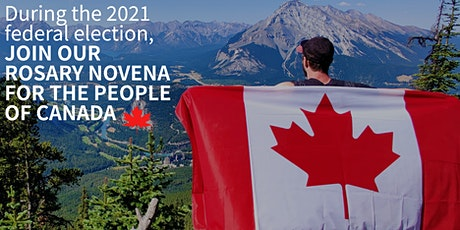 2021 FEDERAL ELECTION: Rosary Novena for the People of Canada Tickets