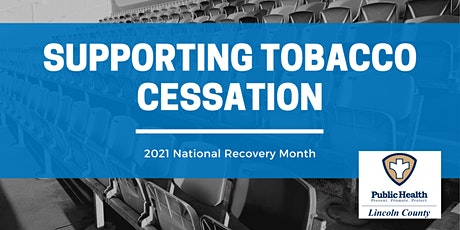 Supporting Tobacco Cessation - Lincoln County, Oregon tickets