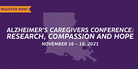 Alzheimer's Caregivers Conference: Research, Compassion and Hope tickets