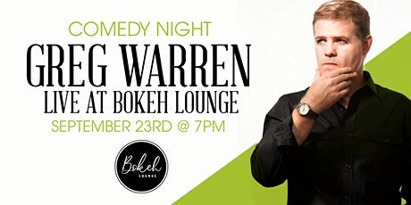 Comedy Night with Greg Warren at Bokeh Lounge! tickets