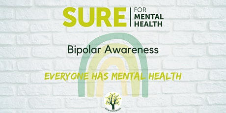 SURE for Mental Health - Bipolar Awareness tickets