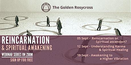 Public Talk Series - Reincarnation and Spiritual Awakening tickets