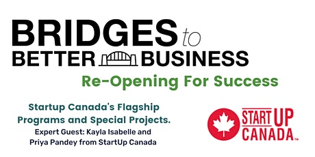 Startup Canada's Flagship programs and special projects. tickets