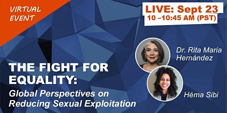 THE FIGHT FOR EQUALITY: Global Perspectives on Reducing Sexual Exploitation tickets