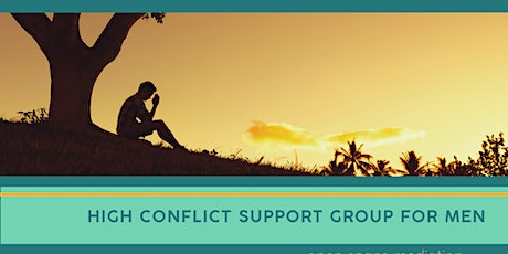 Support Group for Men in High Conflict Relationships tickets
