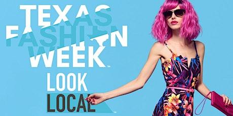 LOOK LOCAL NIGHT - TEXAS FASHION WEEK™ tickets