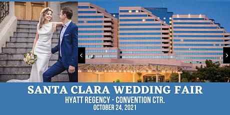 Santa Clara Wedding Fair at the Hyatt Regency (Convention Center) tickets