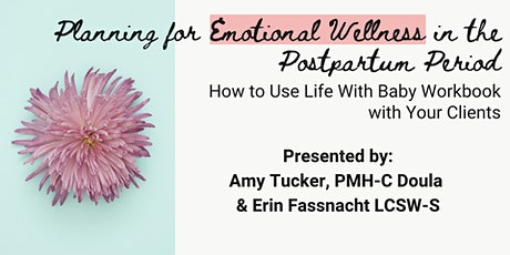 Planning for Emotional Wellness in the Postpartum Period tickets