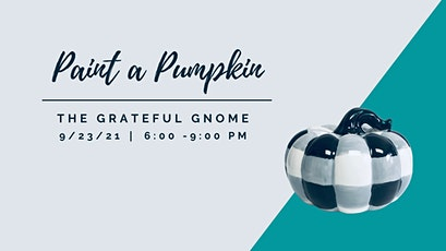 Paint a Ceramic Pumpkin at The Grateful Gnome Sandwich Shoppe & Brewery tickets