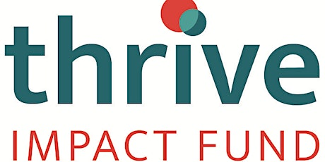 Thrive Impact Fund - Information session tickets