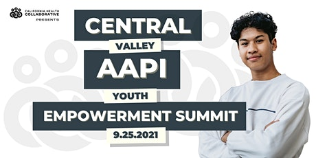 Central Valley AAPI Youth Empowerment Summit tickets