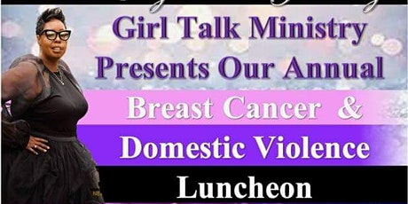 Girl Talk Breast Cancer and Domestic Violence Luncheon tickets