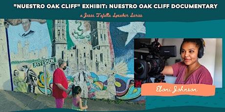 """""""Nuestro Oak Cliff"""" Documentary tickets"""