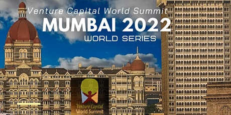 Mumbai (New Date) 2022 Q1 Venture Capital World Summit tickets
