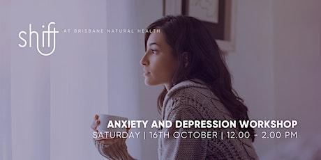 ANXIETY AND DEPRESSION Workshop - BRISBANE tickets