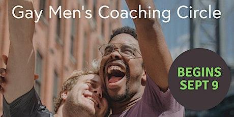 Gay Men's Leadership Mindset Coaching Circles Begin Sept 9 tickets