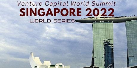 Singapore (New Date) 2022 Q1 Venture Capital World Summit tickets