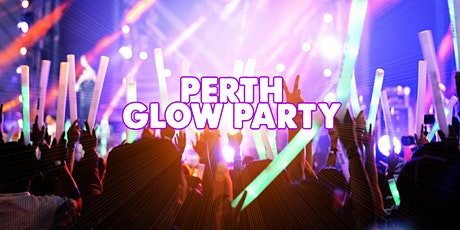PERTH GLOW PARTY  | FRI SEPTEMBER 17 tickets