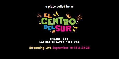 El Centro del Sur Latinx Theater Festival boletos