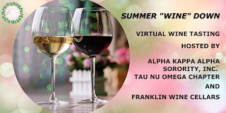 """Summer """"Wine"""" Down tickets"""