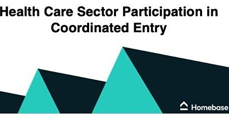 Health Care Sector Participation in Coordinated Entry tickets