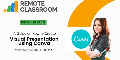 A Guide n How to Create Visual Presentation Using Canva tickets