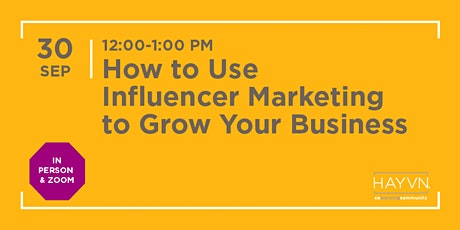 How to Use Influencer Marketing to Grow Your Business - HYBRID tickets